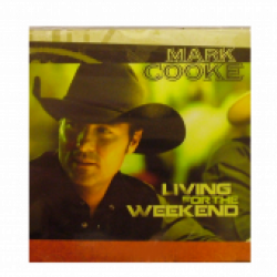 Mark Cooke EP- Living For The Weekend